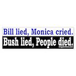 Bill, Monica and Bush Bumper Sticker
