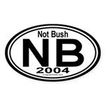 Not Bush 2004 Auto Oval Sticker