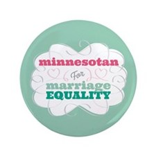 """Minnesotan for Equality 3.5"""" Button"""