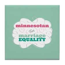 Minnesotan for Equality Tile Coaster
