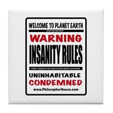 INSANITY RULES Tile Coaster