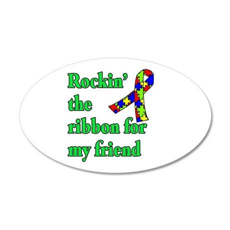 Autism Ribbon for My Friend 20x12 Oval Wall Decal