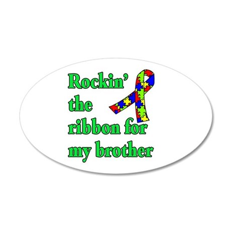 Autism Ribbon for My Brother 20x12 Oval Wall Decal