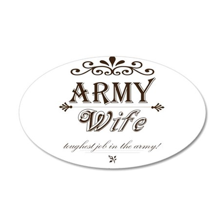 Army Wife: Toughest Job in the Army Wall Decal