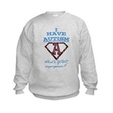 Whats Your Superpower? Sweatshirt