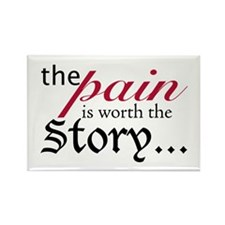 Pain-worthy Story Rectangle Magnet