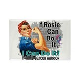 If Rose Can Do It Thyroid Cancer Rectangle Magnet