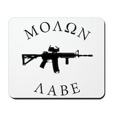 Molon Labe Mousepad