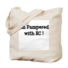 I'm Pampered with EC! Tote Bag