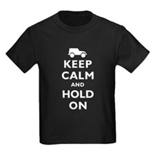 Keep Calm and Hold On T-Shirt