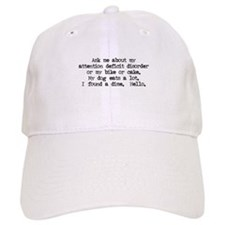 Ask Me About My ADD Baseball Cap