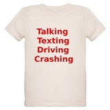 Talking Texting Driving Crashing T-Shirt