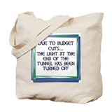 BUDGET CUTS Tote Bag