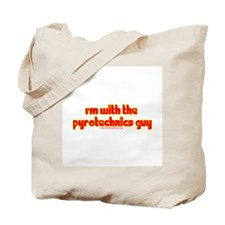 Im W/ The Pyrotechnics Guy Tote Bag