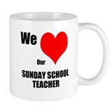 Small Mugs We LOVE Our Sunday School Teacher