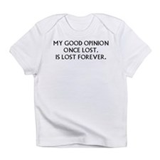 Darcy My Good Opinion Infant T-Shirt