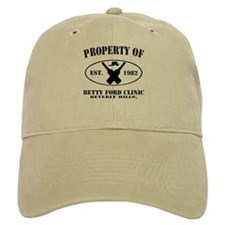 Property of Betty Ford Clinic Baseball Cap