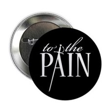 "Princess Bride Pain 2.25"" Button"