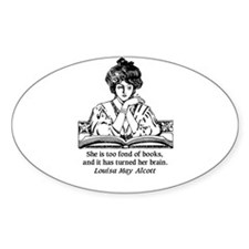 Too Fond of Books (LM Alcott) Sticker (Rectangular