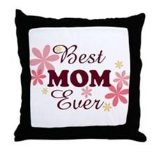 Best Mom Ever fl 1.2 Throw Pillow