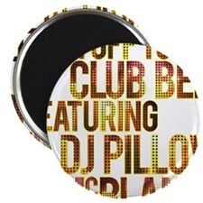 Im Off To Club Bed With DJ Pilllow and McBlanky 2.