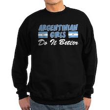 Argentinian Girls Do It Better Sweatshirt