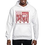 Red Lips White Lies Hooded Sweatshirt