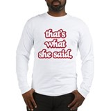 Thats.png Long Sleeve T-Shirt