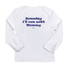 Someday run with mommy NAVY Long Sleeve T-Shirt