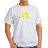 I had friends on that death star... T-Shirt