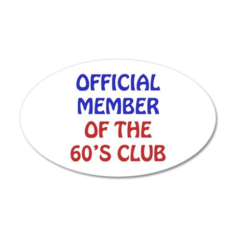 60th Birthday Official Member 20x12 Oval Wall Deca