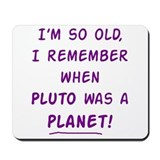 Remember Pluto Mousepad