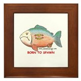 BORN TO SPAWN Framed Tile