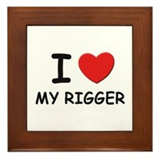 I love riggers Framed Tile