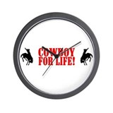"""Cowboy For Life!"" Wall Clock"
