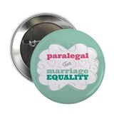Paralegal for Equality 2.25&quot; Button