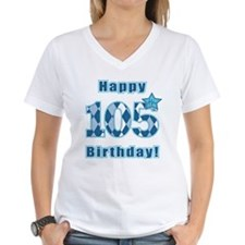 Happy 105th Birthday! T-Shirt