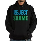 Reject Shame Hoody