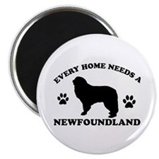 "Every home needs a Newfoundland 2.25"" Magnet (100"