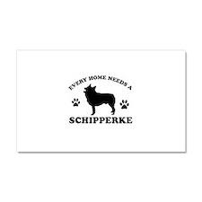 Every home needs a Schipperke Car Magnet 20 x 12