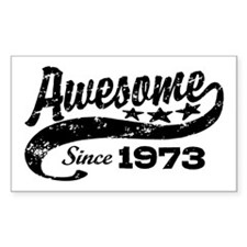 Awesome Since 1973 Decal
