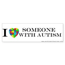 I love Someone with Autsim Bumper Bumper Sticker