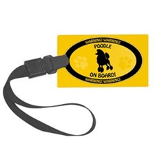Poodle On Board 2 Luggage Tag