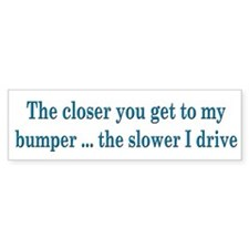 Driver Warning Bumper Bumper Sticker
