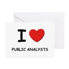 I love public analysts Greeting Cards (Package of