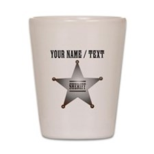 Custom Sheriff Badge Shot Glass