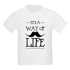 Mustache Way of Life T-Shirt