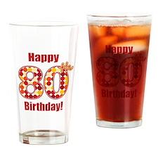 Happy 80th Birthday! Drinking Glass
