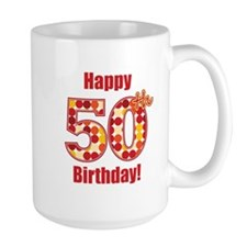 Happy 50th Birthday! Mug