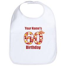 Happy 60th Birthday - Personalized! Bib
